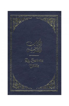 LA SAINTE BIBLE الكتاب المقدس Fr/Ar