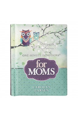One-Minute Devotions For Moms
