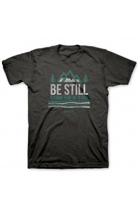 BE STILL AND KNOW ADULT T