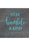 SAY HUMBLE & KIND GRACE & TRUTH V-NECK T