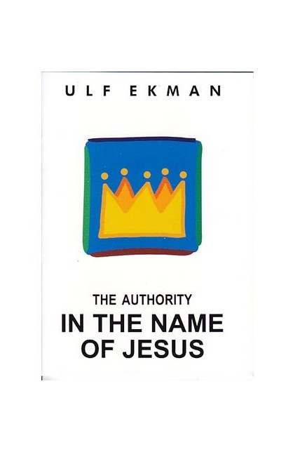 THE AUTHORITY IN THE NAME OF JESUS