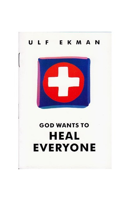 GOD WANTS TO HEAL EVERYONE