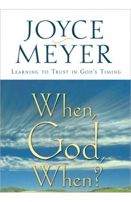 WHEN GOD WHEN?