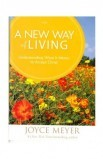 A NEW WAY OF LIVING
