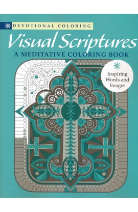 VISUAL SCRIPTURES A MEDITATIVE COLORING BOOK