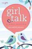 GIRL TALK 52 WEEKLY DEVOTIONS