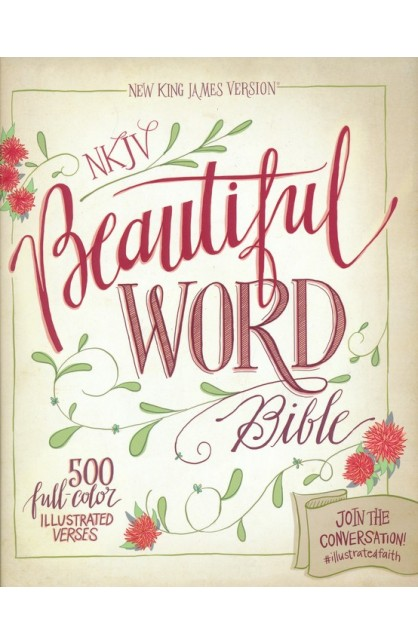 NKJV BEAUTIFUL WORD BIBLE HARDCOVER