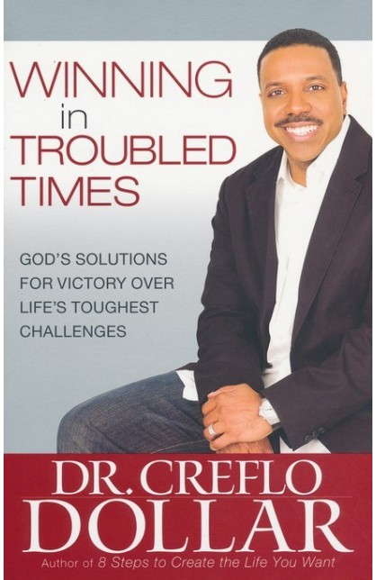 WINNING IN TROUBLED TIMES