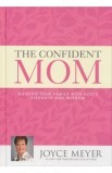 THE CONFIDENT MOM