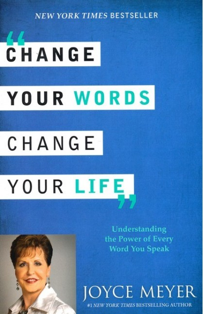 CHANGE YOUR WORD CHANGE YOUR LIFE