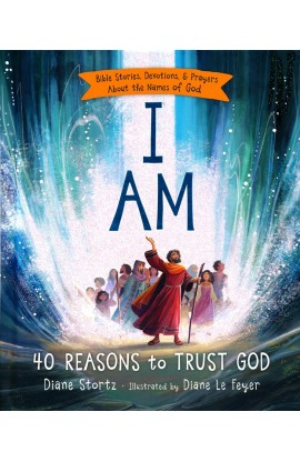 I Am 40 Reasons to Trust God