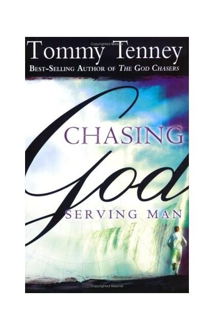 CHASING GOD SERVING MAN