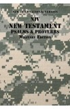 NIV New Testament with Psalms and Proverbs Military