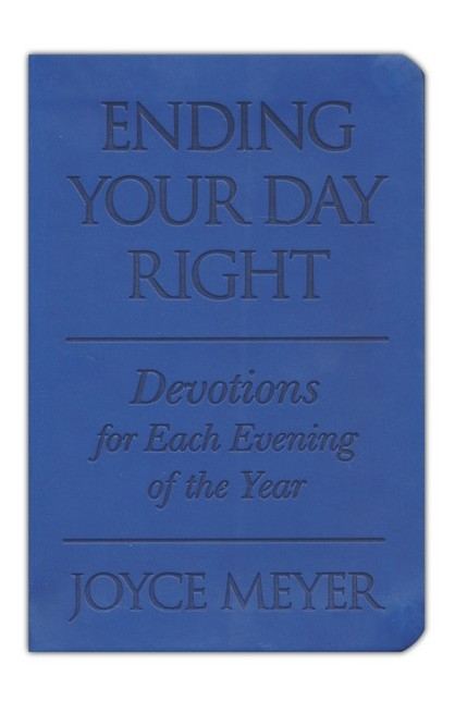 Ending Your Day Right Devotions for Each Evening