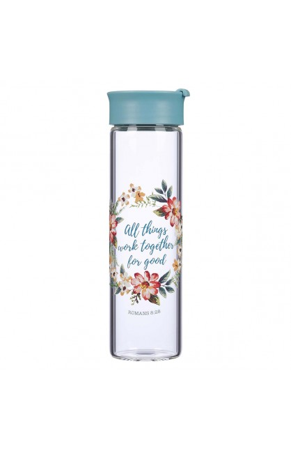 Water Bottle Glass All Things Work Together Rom 8:28