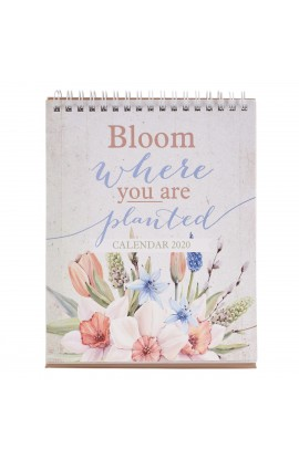2020 Desktop Calendar Bloom Where You Are Planted