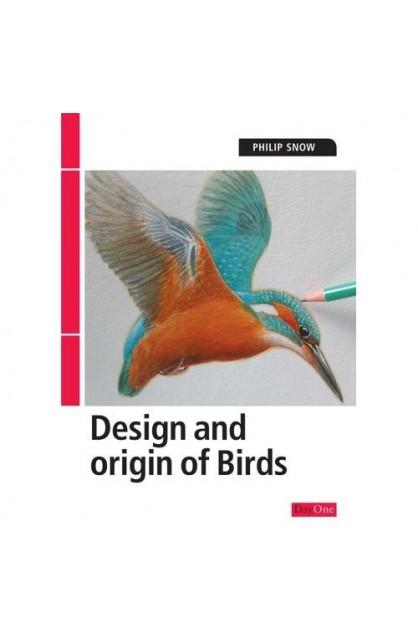 DESIGN AND ORIGIN OF BIRDS