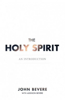 THE HOLY SPIRIT: AN INTRODUCTION