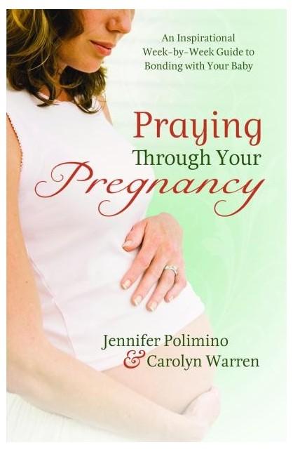 PRAYING THROUGH YOUR PREGNANCY