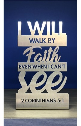 15 CM I WILL WALK BY FAITH ST