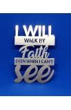 I WILL WALK BY FAITH MAGNET ST 7.5 CM