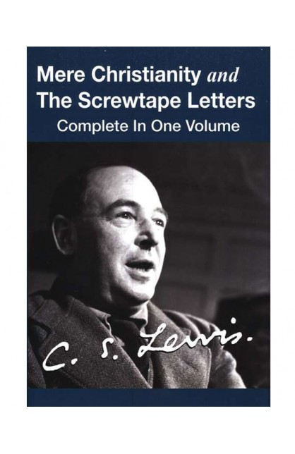 MERE CHRISTIANITY AND THE SCREWTAPE LETTERS