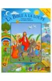 LA BIBLE A LA LOUPE
