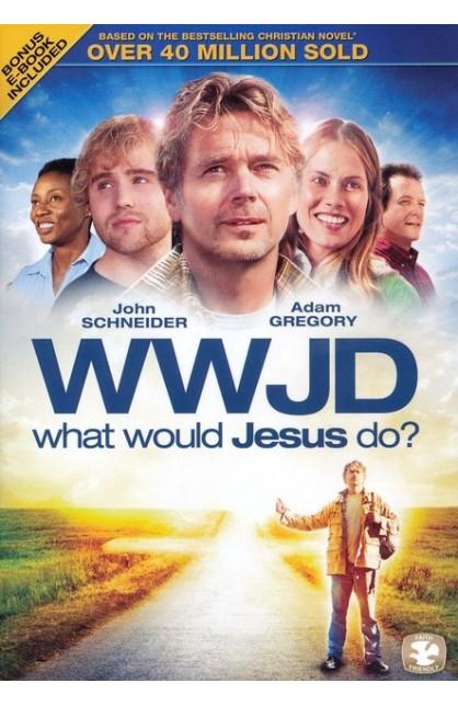 WWJD: WHAT WOULD JESUS DO DVD