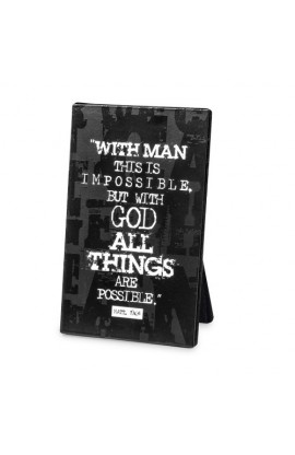 ALL THINGS ARE POSSIBLE BLACK BLOCK PLAQUE