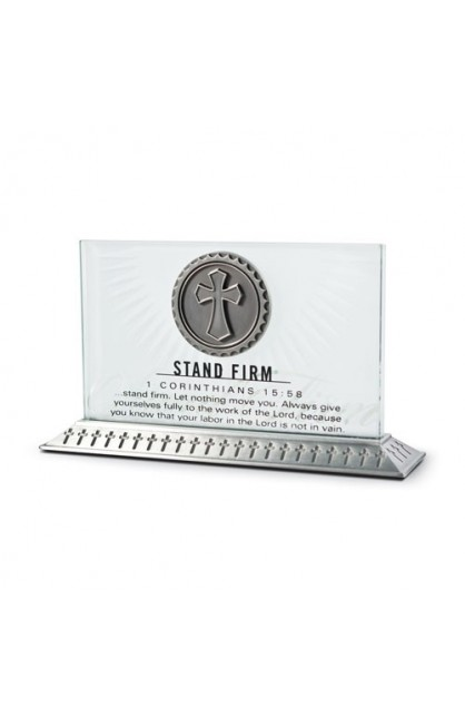 STAND FIRM GLASS PLAQUE