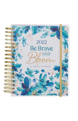 2022 18 Month Planner Be Brave and Bloom