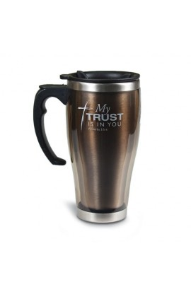 MY TRUST IS IN YOU STAINLESS STEEL TRAVEL MUG