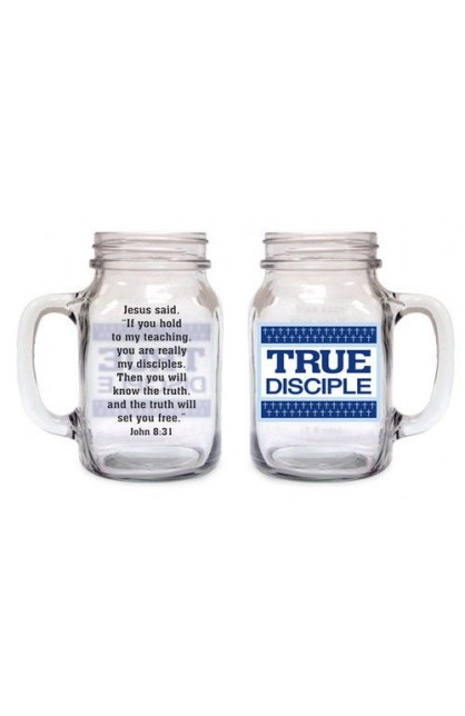 TRUE DISCIPLE OLD FASHIONED DRINKING JAR