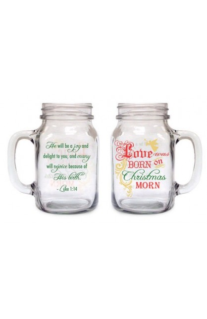 CHRISTMAS LOVE WAS BORN OLD FASHIONED DRINKING JAR