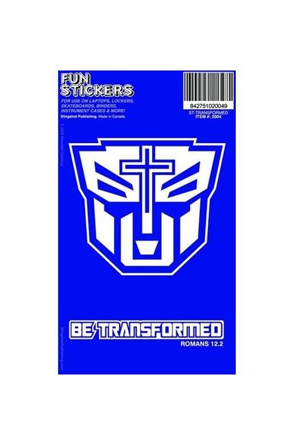 BE TRANSFORMED FUN STICKER