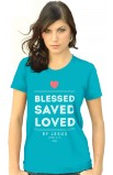 BLESSED SAVED LOVE MISSY T-SHIRT