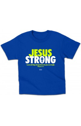 JESUS STRONG KIDS T SHIRT