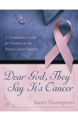 DEAR GOD THEY SAY IT'S CANCER