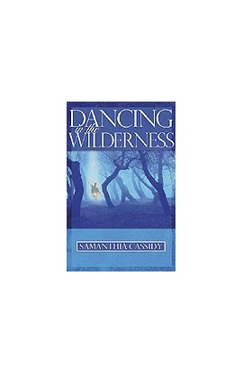 Dancing In The Wilderness