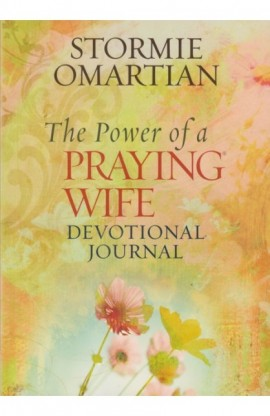 THE POWER OF A PRAYING WIFE DEVOTIONAL JOURNAL