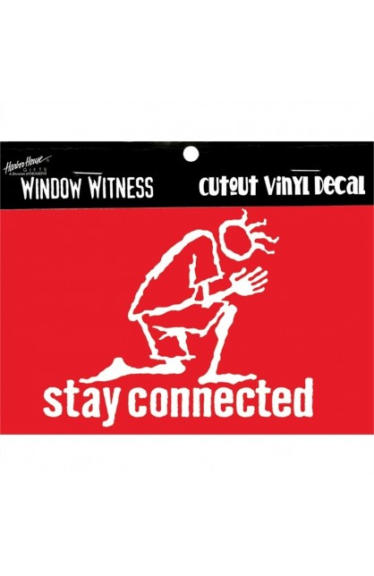STAY CONNECTED WINDOW VINYL