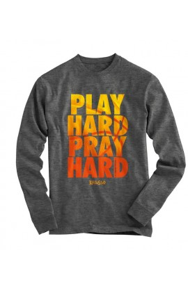 PLAY HARD PRAY HARD ADULT LONG SLEEVE T