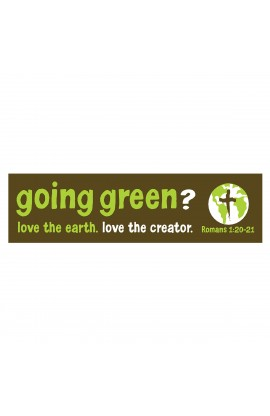 Going Green   Bumper Sticker
