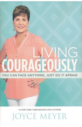 LIVING COURAGEOUSLY SOFT COVER
