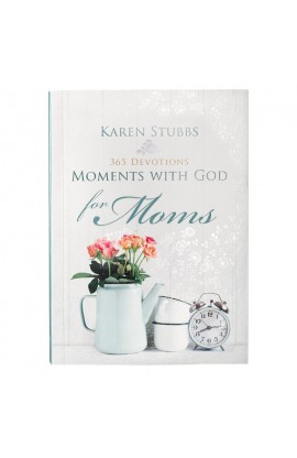 Moments with God for Moms Hardcover Edition