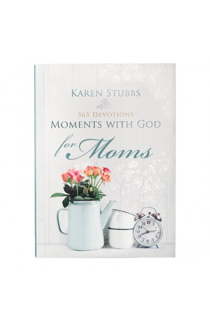Moments with God for Moms - Hardcover Edition