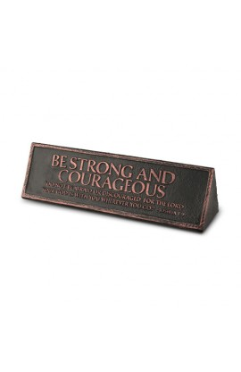 Plaque-Cast Stone-Desktop Reminder-Copper-Be Strong And Courageous
