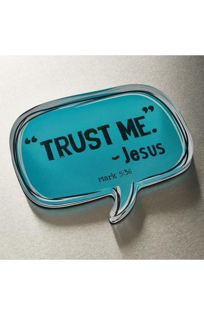Speech Bubble Trust Me Mk 5:36